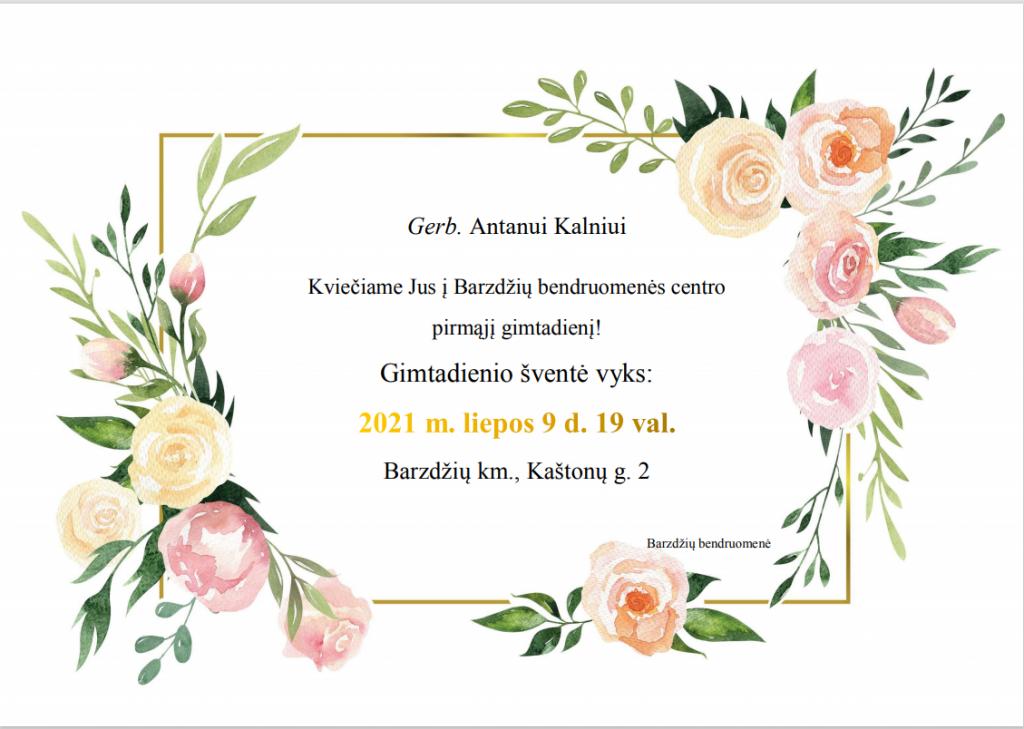 Štai tokį gražų kvietimą merui Antanui Kalniui išsiuntė Barzdžių bendruomenė liepos 2 d. po pietų, bet atsakymo nesulaukė.